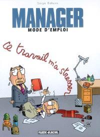 Manager mode d'emploi. Volume 2