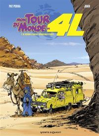 Mon tour du monde en 4L. Volume 1, De Meudon à Dakar, approximativement...