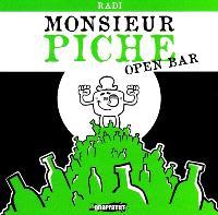 Monsieur Piche : open bar
