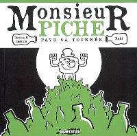 Monsieur Piche paye sa tournée