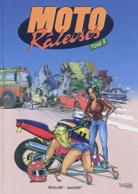 Moto râleuses. Volume 2