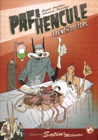 Paf & Hencule. Volume 1, French doctors