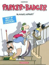 Parker et Badger, Blagues appart'