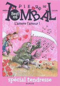 Pierre Tombal : best os, L'amore l'amour !