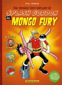 Une aventure intersidérante de Splash Gordon dans Mongo fury