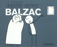 Vivre avec Balzac