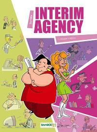 Interim agency. Volume 1, Mission intérim