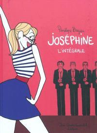 Joséphine : l'intégrale