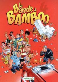 La bande à Bamboo. Volume 4