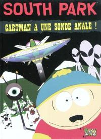 South Park. Volume 2, Cartman a une sonde anale !