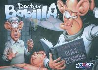 Docteur Babilla. Volume 1