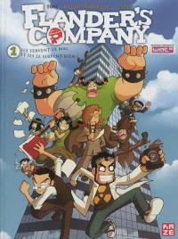 Flander's Company. Volume 1, Ils servent le mal et ils le servent bien !