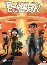 Flander's Company. Volume 2, Le mal, c'est classe !