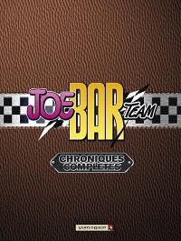 Joe Bar Team. Volume 2005, Chroniques complètes : tomes 1 à 6