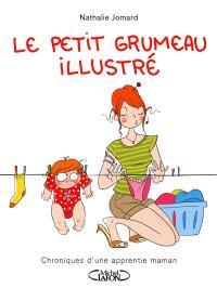 Le petit grumeau illustré, Chroniques d'une apprentie maman