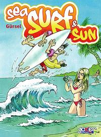 Sea, surf and sun. Volume 1