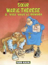 Soeur Marie-Thérèse des Batignolles. Volume 3, Dieu vous le rendra