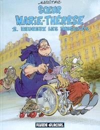 Soeur Marie-Thérèse des Batignolles. Volume 2, Heureux les imbéciles