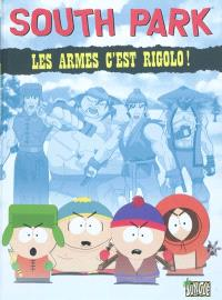 South Park. Volume 1, Les armes, c'est rigolo !