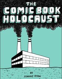 The comic book holocaust