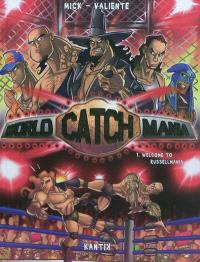 World catch mania. Volume 1, Welcome to Russellmania