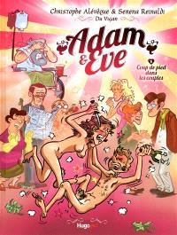 Adam & Eve. Volume 1, Coup de pied dans les couples