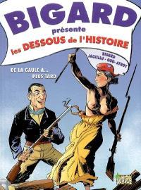 Bigard présente les dessous de l'histoire : de la Gaule à... plus tard