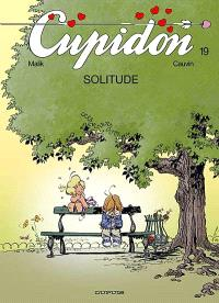 Cupidon. Volume 19, Solitude