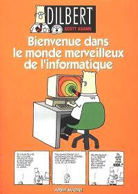 Dilbert. Volume 2, Bienvenue dans le monde merveilleux de l'informatique