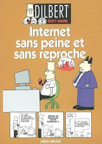 Dilbert. Volume 9, Internet sans peine et sans reproche