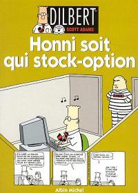 Dilbert. Volume 8, La vie ou la Bourse