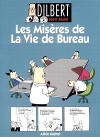 Dilbert. Volume 1, Les misères de la vie de bureau