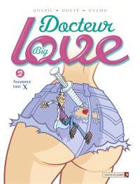 Docteur Big Love. Volume 2