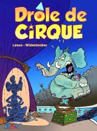 Drôle de cirque. Volume 1