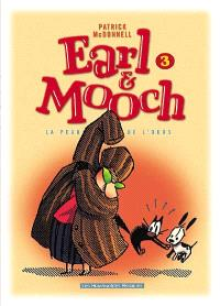 Earl et Mooch. Volume 3, La peau de l'ours