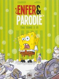 Enfer & parodie. Volume 3