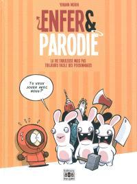 Enfer & parodie. Volume 1, La vie fabuleuse mais pas toujours facile des personnages