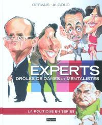 Experts, drôles de dames et mentalistes : la politique en séries