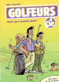 Golfeurs & cie : grattes, tops et chandelles garantis !