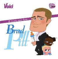 Il était une fois... Brad Pitt