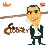 Il était une fois... George Clooney