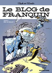 Le blog de Franquin. Volume 1, Bon, au boulot !
