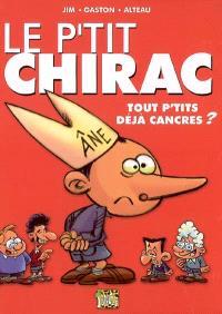 Le p'tit Chirac. Volume 1, Tout p'tits déjà cancres ?