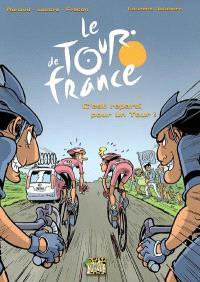 Le Tour de France. Volume 2, C'est reparti pour un tour !