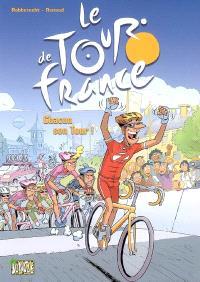 Le Tour de France. Volume 3, Chacun son Tour !