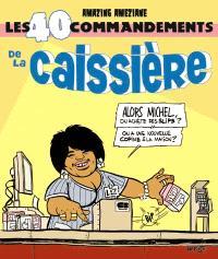 Les 40 commandements de la caissière