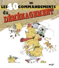 Les 40 commandements du déménagement