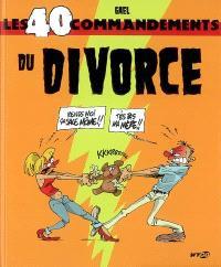 Les 40 commandements du divorce