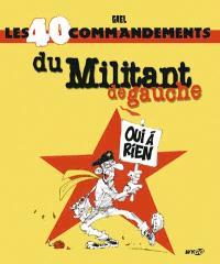 Les 40 commandements du militant de gauche