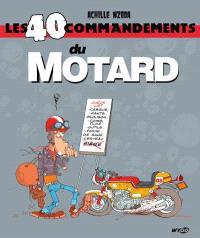 Les 40 commandements du motard